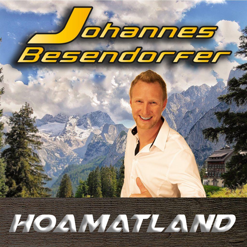 """Die neue Single von Johannes Besendorfer """"HOAMATLAND"""""""